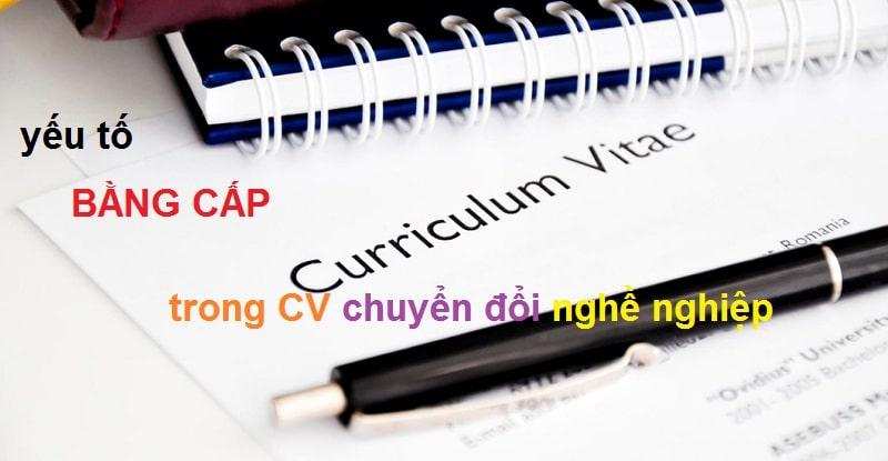 yeu-to-bang-cap-trong-CV-chuyen-doi-nghe-nghiep